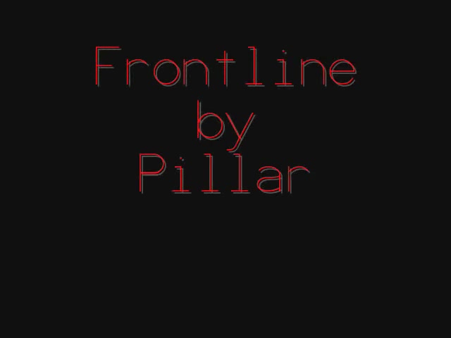 frontline lyrics Pillar (HQ)