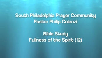 SPPC Bible Study - Fullness of the Spirit (12)