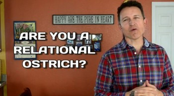 Are you a relational ostrich? - communication matters!