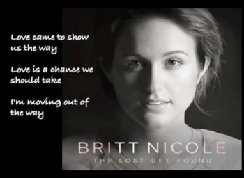 Britt Nicole - The Lost Get Found (Slideshow)