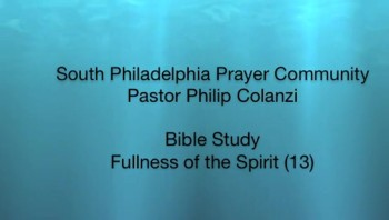 SPPC Bible Study - Fullness of the Spirit (13)