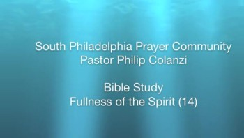 SPPC Bible Study - Fullness of the Spirit (14)