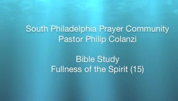 SPPC Bible Study - Fullness of the Spirit (15)