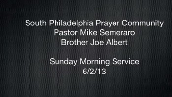 SPPC Sunday Morning Service - 6/2/13