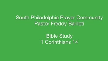 SPPC Bible Study - 1 Corinthians 14
