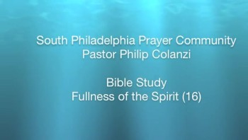 SPPC Bible Study - Fullness of the Spirit (16)