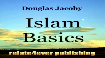 Islam Basics by Douglas Jacoby