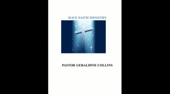 Have Faith Ministries 7-7-13