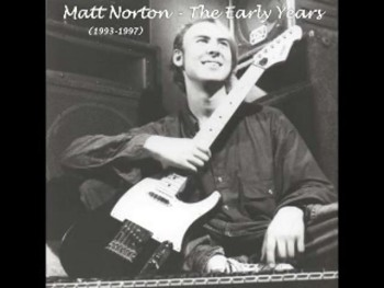 So Crazy - Matt Norton - 03 - The Early Years