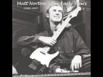 Matt Norton - The Early Years - 09