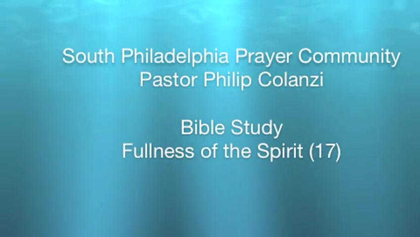 SPPC Bible Study - Fullness of the Spirit (17)