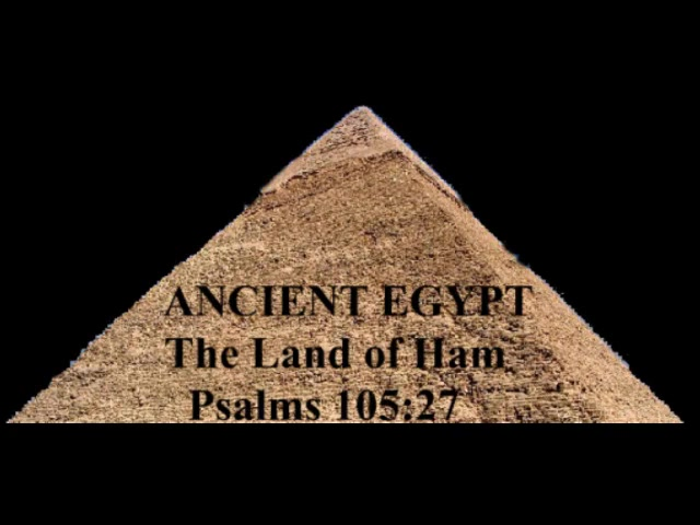 Blacks in the Bible: Ham's sons Ethiopia & Egypt