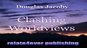 Clashing Worldviews
