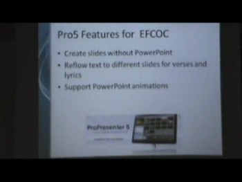 EFCOC Media Center Training Class 16 主日崇拜 Powerpoint 的準備 (2B) PowerPoint Slide Show & ProPresenter