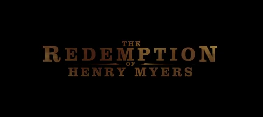 The Redemption of Henry Myers - Official Movie Trailer
