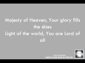 Chris Tomlin: Majesty of Heaven - Official Lyric Video