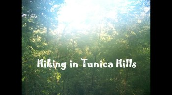 Hiking in Tunica Hills