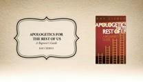 Xulon Press book Apologetics for the Rest of Us | Ray Ciervo