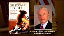 Free By Divine Decree by Paul Johansson