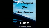 File: 7 Prayers for Your Spiritual Life Free Ebook Trailer