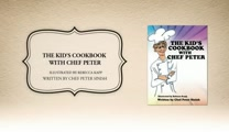 Xulon Press book The Kid's Cookbook With Chef Peter | Chef Peter Sinish