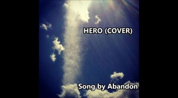 Hero by Abandon (Cover)