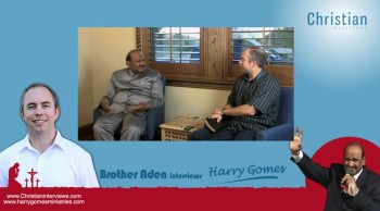 Brother Harry Gomes Interview - ChristianInterviews.com