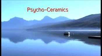 #569 Psycho-Ceramics