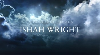 Laurah Guillen aka Ishah Wright
