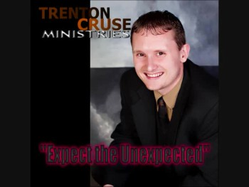 "Trenton Cruse - ""Expect the Unexpected"""