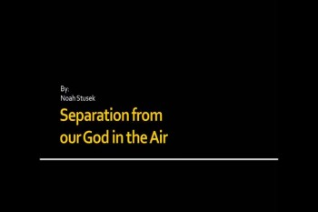 Separation from our God in the Air