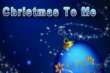 Christmas To Me