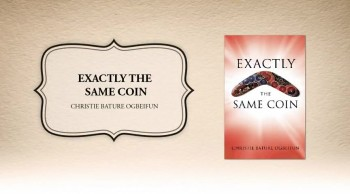 Xulon Press book Exactly the Same Coin | Christie Bature Ogbeifun.