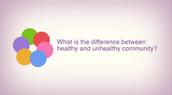 The Difference Between Healthy & Unhealthy Community