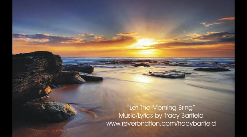 Let The Morning Bring - Tracy Barfield