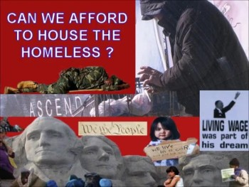 CAN WE AFFORD TO HOUSE THE HOMELESS? ~ www.RichardAberdeen.com