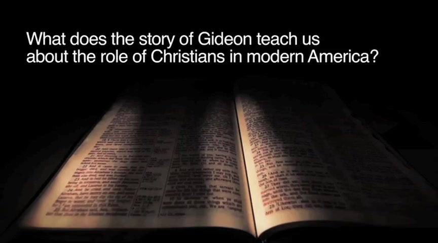 What Does the Story of Gideon Teach Us about the Role of Modern Christians?