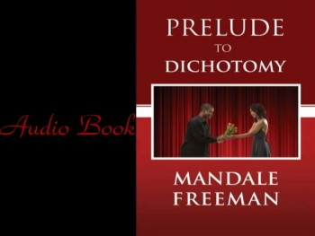 Prelude To Dichotomy- Audio Book