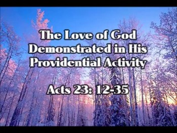 The Love of God Demonstrated in His Providential Activity