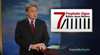 Beyond Today -- Seven Prophetic Signs Before Jesus Returns