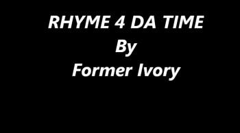 Rhyme 4 Da Time