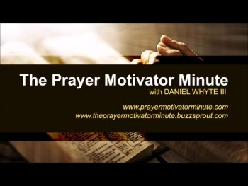 "Samuel Chadwick said: ""True prayer is a lonely business."" (The Prayer Motivator Minute #440)"