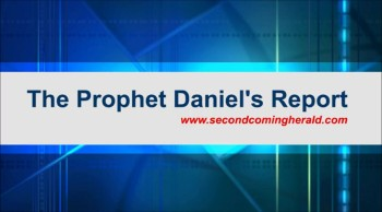 The Certainty of Christ's Second Coming, Part 7 (The Prophet Daniel's Report #356)