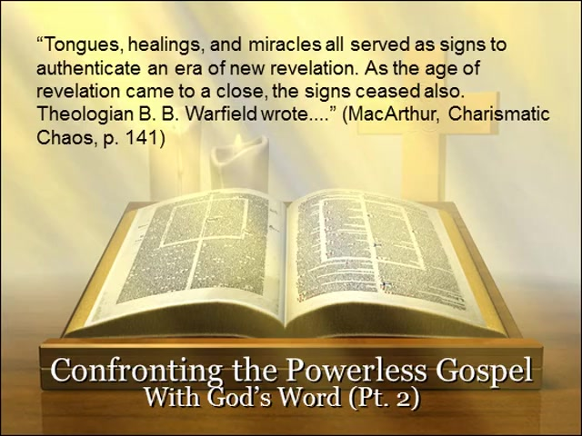 Confronting the Powerless Gospel with God's Word (Part 2)