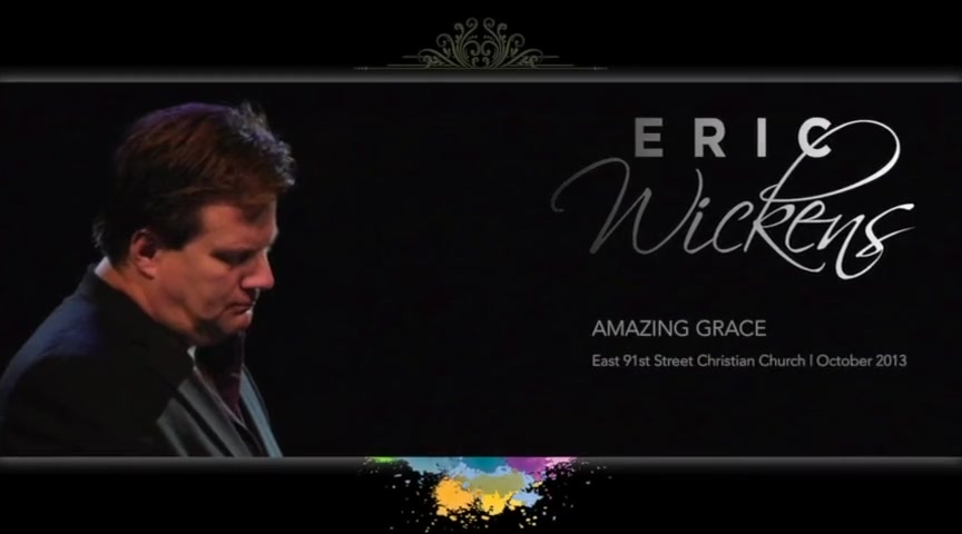Eric Wickens - Amazing Grace - Live