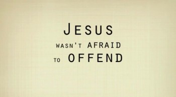 Jesus Offended