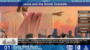Lesson 7 - Sunday February 9, 2014 - Bottom Dwellers - Sabbath School