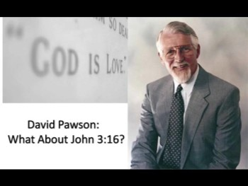 What About John 3:16 - Part 1
