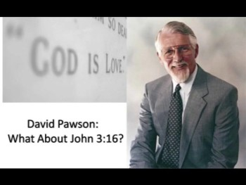 What About John 3:16 - Part 2