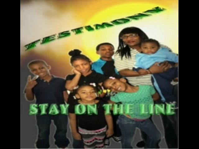 STAY ON THE LINE from the album Stay on the Line Testimony